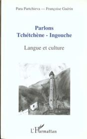 Parlons Tchetchene-Ingouchelangue Et Culture - Couverture - Format classique