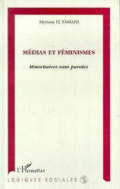 Medias Et Feminismes: Minoritaires Sans Paroles - Intérieur - Format classique