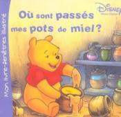 Où sont passés mes pots de miel ? - Couverture - Format classique