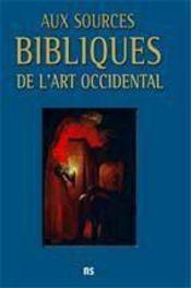 Aux sources bibliques de l'art occidental - Intérieur - Format classique