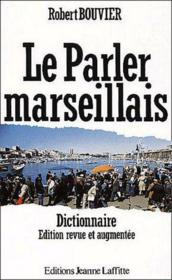 Le parler marseillais - Couverture - Format classique