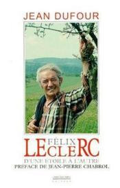 Félix Leclerc, d'une étoile à l'autre - Couverture - Format classique
