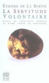 La servitude volontaire ; vingt-neuf sonnets ; une lettre de Montaigne - Intérieur - Format classique