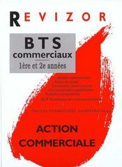 Bts Commerciaux ; 1e Et 2e Annees - Intérieur - Format classique
