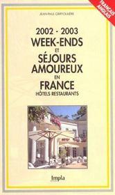 Week-Ends Et Sejours Amoureux En France ; Edition 2002 - Intérieur - Format classique