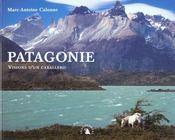 Patagonie ; Visions D'Un Caballero - Intérieur - Format classique