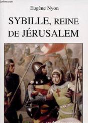 Sybille, reine de Jérusalem - Couverture - Format classique