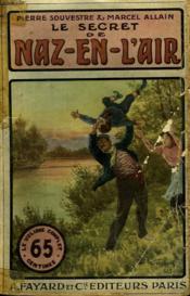 Naz En L'Air . Tome 2 : Le Secret De Naz En L'Air. Collection Le Livre Populaire. N°2. - Couverture - Format classique