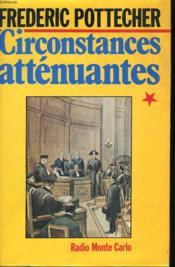 Circonstances Attenuantes. - Couverture - Format classique