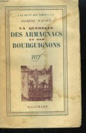 La Querelle Des Armagnacs Et Des Bourguignons. - Couverture - Format classique