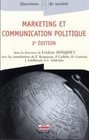 Marketing et communication politique (2e édition) - Couverture - Format classique