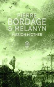Vente  Mission m'other  - Melanyn - Pierre Bordage