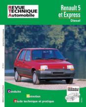 Rta 480.5 Renault 5 Et Express Diesel - Couverture - Format classique