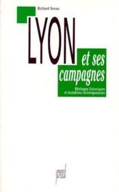 Lyon et ses campagnes ; héritages historiques et mutations - Couverture - Format classique