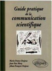 Guide Pratique De La Communication Scientifique - Intérieur - Format classique