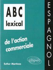Abc Lexical De L'Action Commerciale Espagnol - Intérieur - Format classique