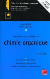 Exercices Et Problemes De Chimie Organique 4e Edition - Intérieur - Format classique