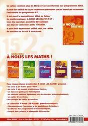 A Nous Les Maths ! ; Cp ; Le Cahier D'Exercices - 4ème de couverture - Format classique