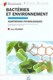 Bacteries Et Environnement. Adaptations Physiologiques - Intérieur - Format classique
