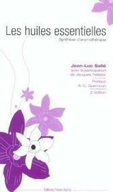 Les Huiles Essentielles ; Synthese D'Aromatherapie - Intérieur - Format classique