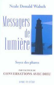 Messagers De Lumiere - Soyez Des Phares - Intérieur - Format classique