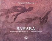 Sahara. Visions D'Un Explorateur De La Memoire Rupestre - Intérieur - Format classique