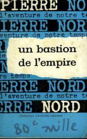 L'Aventure De Notre Temps N° 32 . Un Bastion De L'Empire. - Couverture - Format classique
