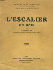 L'Escalier En Bois. - Couverture - Format classique