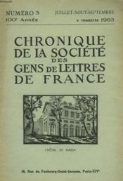 CHRONIQUE DE LA SOCIETE DES GENS DE LETTRES DE FRANCE N°3, 100e ANNEE ( 3e TRIMESTRE 1965) - Couverture - Format classique