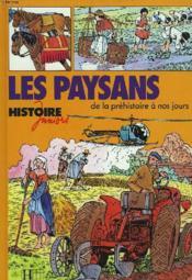 Les Paysans, De La Prehistoire A Nos Jours - Couverture - Format classique