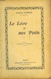 Le Livre De Mes Petits - Couverture - Format classique