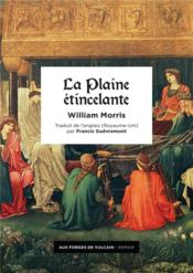 Vente livre :  La plaine étincelante  - William Morris