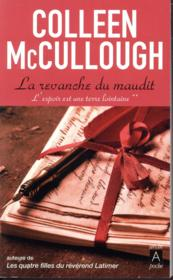 Vente livre :  La revanche du maudit  - Colleen Mccullough
