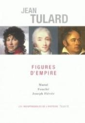 Figures d'empire  - Jean Tulard