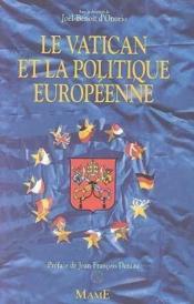 Le vatican et la politique europeenne - Couverture - Format classique