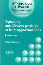 Equations Aux Derivees Partielles Et Leurs Approximations Niveau M1 Cours Et Exercices Corriges - Intérieur - Format classique