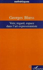 Voix, Regard, Espace Dans L'Art Expressioniste - Intérieur - Format classique