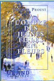 A L'Ombre Des Jeunes Filles En Fleur T.1 - Intérieur - Format classique