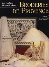 Broderies de Provence ; point par point - Intérieur - Format classique