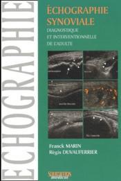 Échographie synoviale ; diagnostique et interventionnelle de l'adulte - Couverture - Format classique