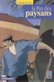 Fin Des Paysans (La) - Couverture - Format classique