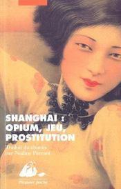 Shanghai : Opium, Jeu, Prostitution - Intérieur - Format classique