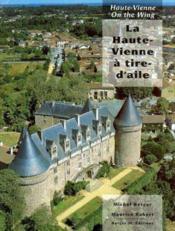 La Haute-Vienne A Tire D'Aile - Couverture - Format classique