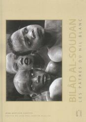 Bilad Al-Soudan ; Les Patres Du Nil Blanc - Intérieur - Format classique