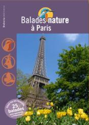Vente livre :  BALADES NATURE ; à Paris  - Collectif