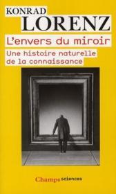 L 39 envers du miroir une histoire naturelle de la for Histoire du miroir