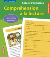 Compréhension à la lecture ; CE1 / 2e primaire ; cahier d'exercices - Couverture - Format classique