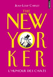 Vente  The New Yorker : l'humour des chats  - Jean-Loup Chiflet