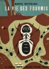 La Vie Des Fourmis. Le Livre De Demain N° 40. - Couverture - Format classique