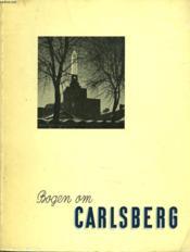 Far Og Son. Carlsbergs Historie. - Couverture - Format classique
